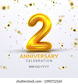 Second Anniversary Birth Celebration Number Vector. Luxury Invitation Card With Realistic Golden Inflatable Number Two And Text Of Happy Date With Foil And Confetti On Background. 3d Illustration