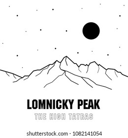 The second highest peak of the High Tatras - Lomnicky peak. Mountains in Slovakia. Europe. Vector black and white illustration of mountains.