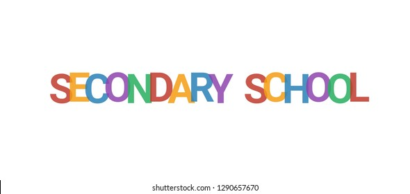 """Secondary school word concept. Colorful """"Secondary school"""" on white background. Use for cover, banner, blog."""