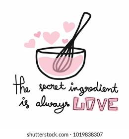 The secret ingredient is always love vector illustration