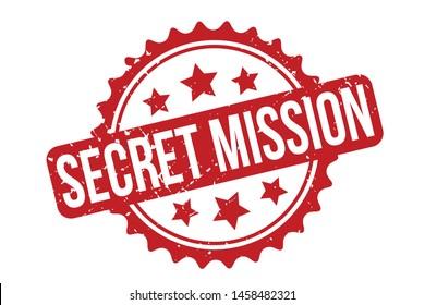 Secret Mission Rubber Stamp. Secret Mission Rubber Grunge Stamp Seal Vector Illustration - Vector