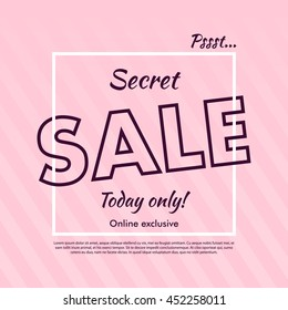 Secret Sale offer poster banner vector illustration. Text letters on abstract pink background with diagonal lines. Good for ad, promo, web design.