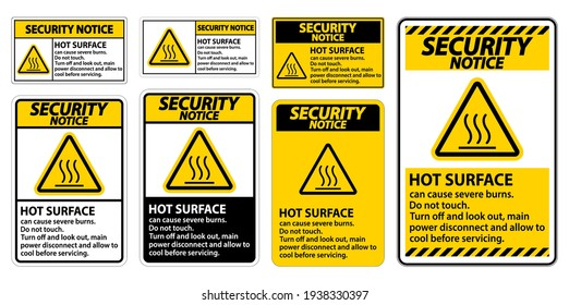 Security Notice Hot surface sign on white background