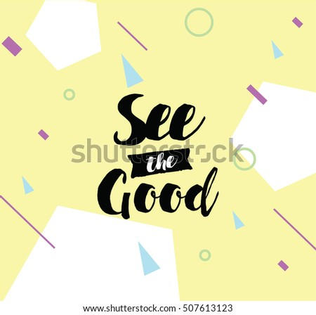 See Good Inspirational Quote Motivation Typography Stock Vector