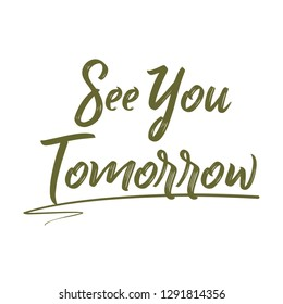 See You Tomorrow Text, see you icon typography