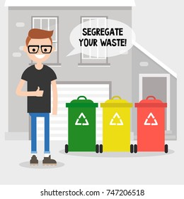 Segregate your waste. Eco friendly behaviour. Conceptual illustration. Young character standing on the backyard of his house / flat editable vector illustration, clip art