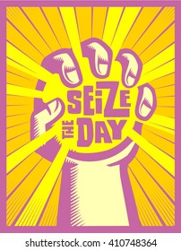 Seize the day! Hand grasping or catching the sun, carpe diem concept inspirational quote vector illustration