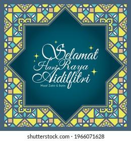 Selamat Hari Raya Aidilfitri greeting template. Modern morocco islamic pattern background. Flat vector design. (translation: Fasting day celebration, I seek forgiveness, physically and spiritually)