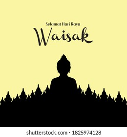 Selamat Hari Raya Waisak. Translation: Happy Vesak Day Budha   background with Budha statue silhouette vector illustration