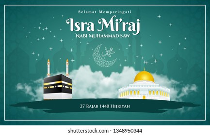 Selamat memperingati Isra Mi'raj nabi Muhammad SAW. translation: Happy isra Mi'raj prophet Muhammad SAW. Suitable for greeting card, poster and banner
