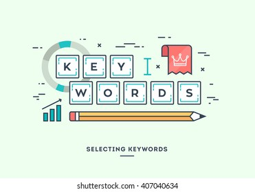Selecting keywords for your website, digital marketing concept, flat design thin line banner.