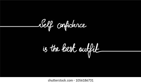Self confidence is the best outfit Calligraphy Minimal Fashion Slogan with line, stripe for T-shirt and apparels tee graphic vector Print.