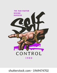 self control slogan with hand in gold rings and bracelet vector illustration