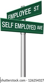Self employed freelance or employee direction street signs