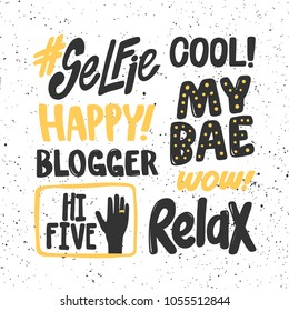 Selfie, cool, happy, my bae, wow, blogger, hi five, relax. Stickers set for social media content. Vector hand drawn illustration design. Bubble pop art style. Good for poster, t shirt print, card