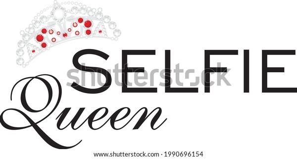 selfie-queen-design-tshirt-vector-600w-1