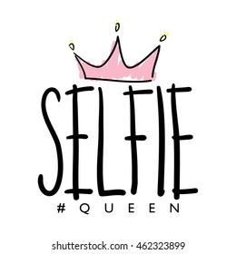 Selfie queen / T-shirt graphics and print design