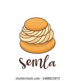 Semla (Samlor) is a traditional sweet bun from Scandinavia and the Baltic countries. It can be used for menu, sign, banner, poster, etc.