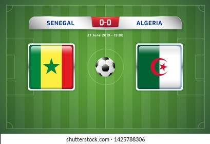 Senegal vs Algeria scoreboard broadcast template for sport soccer africa tournament 2019 Group C and football championship in egypt vector illustration