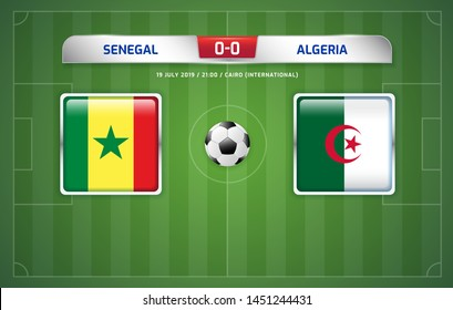 Senegal vs Algeria scoreboard broadcast template for sport soccer africa tournament 2019 round finals and football championship in egypt vector illustration
