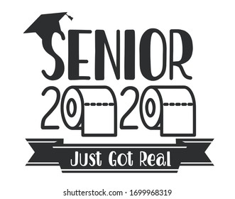 Seniors Class of 2020 lettering with toilet pape and graduation cap. Coronavirus quarantine. Funny graduation design. Vector template for greeting card, banner, t-shirt.