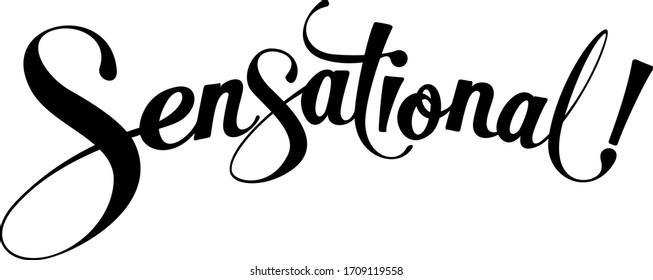 Sensational - custom calligraphy text
