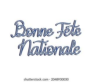 sentence of bonne fete nationale
