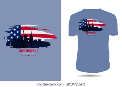 September 11 We will never forget USA patriot day t-shirt