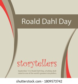 September 13 is Roald Dahl Day, a holiday dedicated to one of the world's greatest storytellers.