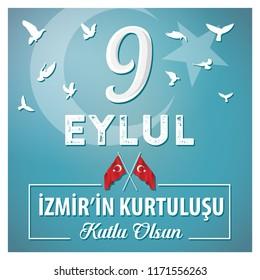 September 9, Salvation of Izmir. (Turkish: 9 Eylul Izmir'in Kurtulusu) Turkish flag symbol.
