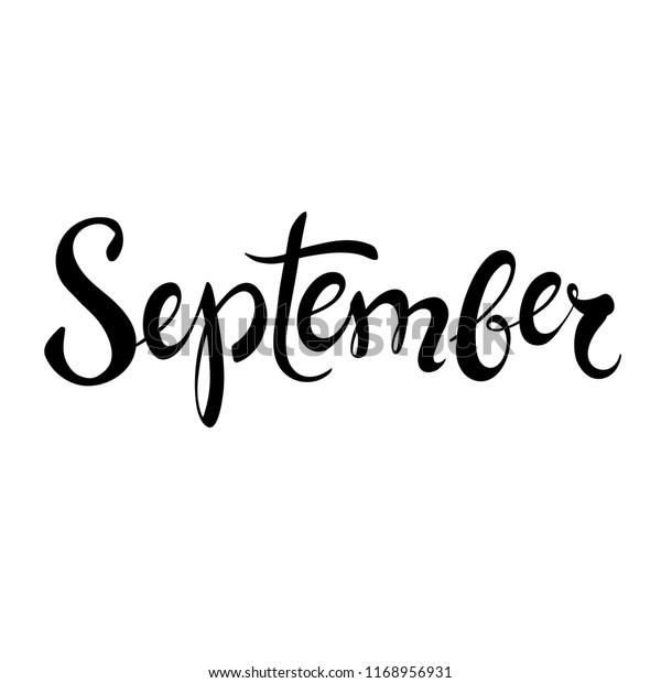 september lettering hand written calligraphy design autumn month brush lettering vector illustration