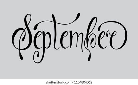 September lettering typography. Modern september calligraphy. Vector illustration on textured background as poster, postcard, card, invitation template. Concept september advertising.