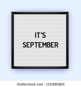 Its september quote on letterboard with plastic letters. Seasonal poster 80x, 90x.