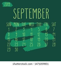September year 2019 vector monthly calendar. Week starting from Sunday. Hand drawn freeform green paint stroke artsy design.