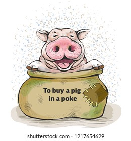Series of postcards with a piglet. Proverbs and sayings. To buy a pig in a poke. The sack opened, and the piggy sits there. Hand-drawn illustration. Cartoon. Watercolor style