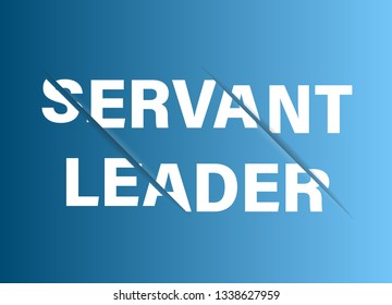 Servant leadership. Management concept.