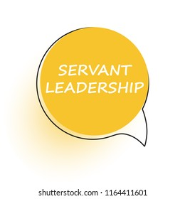 Servant leadership. Speech bubble