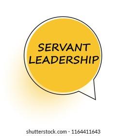 Servant leadership. Speech bubble