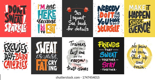 Set of 10 motivational and inspirational lettering posters, decoration, prints, t-shirt design for sport, gym or fitness. Hand drawn typography. Handwritten lettering. Modern ink brush calligraphy.