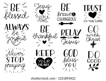 Set of 12 Hand lettering christian quotes Be strong and courageous. Jesus loves you. Go with Christ. Do good.Never stop praying. Keep your heart. Trust in the Lord .Biblical background. Scripture Logo