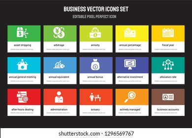 Set of 15 flat business icons - Asset stripping, Arbitrage, Actuary, Fiscal year, After-hours dealing. Vector illustration isolated on colorful background