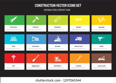Set of 15 flat construction icons - Hand saw, Hammer, Demolition, Gas pipe, Drill, Dump truck, Driller, Crowbar. Vector illustration isolated on colorful background