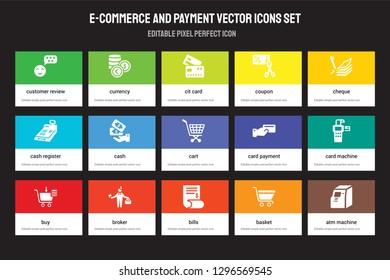 Set of 15 flat e-commerce and payment icons - Customer review, Currency, Bills, Cheque, Buy, Card payment, machine, Basket. Vector illustration isolated on colorful background