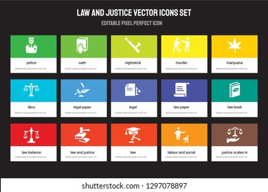 Set of 15 flat law and justice icons - Police, Oath, Law, Marijuana, Balance, Paper, Law book, labour social law. Vector illustration isolated on colorful background