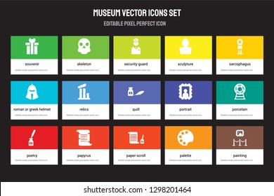 Set of 15 flat museum icons - Souvenir, Skeleton, paper Scroll, Sarcophagus, Poetry, Portrait, Porcelain, Palette. Vector illustration isolated on colorful background