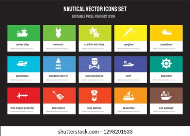 Set of 15 flat nautical icons - Tanker Ship, Swimsuit, ship Admiral, speedboat, Ship Engine Propeller, skiff, Helm, Seaworthy. Vector illustration isolated on colorful background