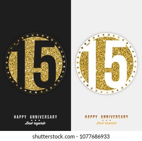 Set of 15th Happy anniversary cards template with gold elements.