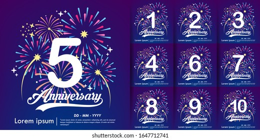 set of 1st-10th anniversary celebration emblem. white anniversary logo with colorful fireworks background. vector illustration template design for web, flyers, poster, greeting card & invitation card