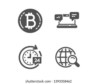 Set of 24h delivery, Internet chat and Bitcoin icons. Internet search sign. Stopwatch, Online communication, Cryptocurrency coin. Web finder.  Classic design 24h delivery icon. Flat design. Vector