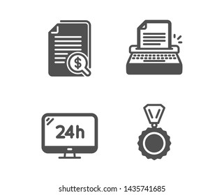 Set of 24h service, Typewriter and Financial documents icons. Medal sign. Call support, Writer machine, Check docs. Winner.  Classic design 24h service icon. Flat design. Vector